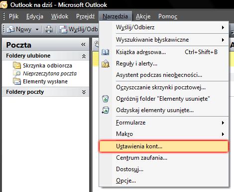 Microsoft Outlook 2007 - Narzędzia - Wybierz opcję Ustawienia kont
