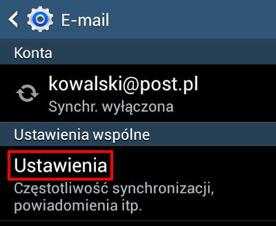 Android - Konta - E-mail - Kliknij przycisk Ustawienia