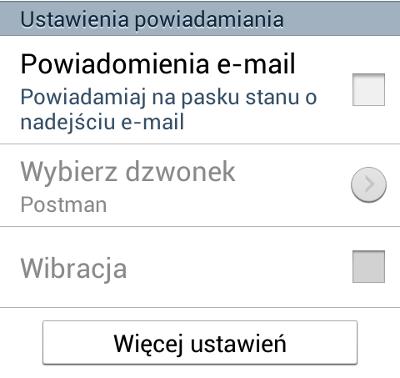Android - Konta - E-mail - Ustawienia - Kliknij przycisk Więcej ustawień