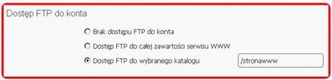 Panel Klienta - Dodaj / Edytuj skrzynki e-mail - Dostęp FTP do konta - Zaznacz opcje Dostęp FTP do wybranego katalogu