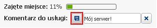 Panel klienta - Usługi - Nazwa usługi - Ikona Długopisu - W wyświetlonym polu tekstowym wpisz komentarz do usługi i kliknij niebieską ikonę Dyskietki