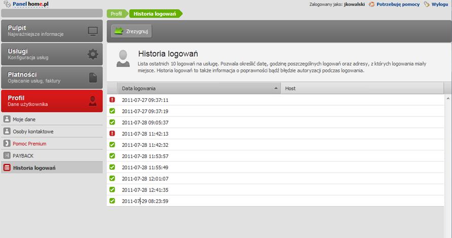 Panel klienta - Profil - Wybierz podopcje menu Historia logowań, aby wyświetlić historię 10 ostatnich logowań do usługi