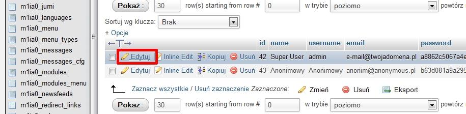 Joomla - phpMyAdmin - Baza danych - Tabela jos_users - Kliknij przycisk Edytuj, który znajduje się przy wybranym użytkowniku