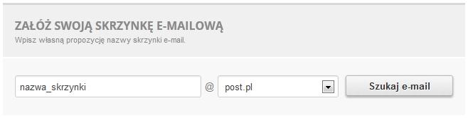Załóż swoją skrzynkę e-mailową - Określ jaki adres e-mail ma mieć zamawiana przez Ciebie usługa