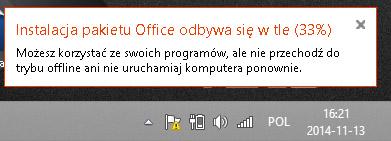 Instalacja pakietu Office odbywa się w tle - Przykładowy widok komunikatu