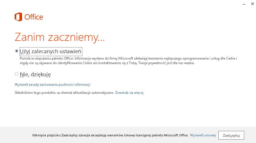 Instalacja pakietu Office 365 - Zanim zaczniemy - Zaznacz opcję Użyj zalecanych ustawień i zaakceptuj warunki Umowy licencyjnej pakietu Microsoft Office