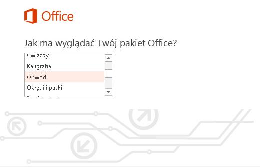 Instalacja pakietu Office 365 - Jak ma wyglądać Twój pakiet Office - Zdefiniuj wygląd pakietu Office 365