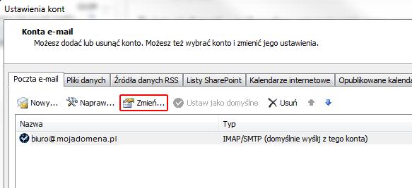 Microsoft Outlook 2013 - Plik - Informacje - Ustawienia kont - Poczta e-mail - Kliknij przycisk Zmień