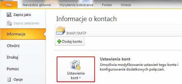 Microsoft Outlook 2010 - Plik - Informacje - Kliknij przycisk Ustawienia kont
