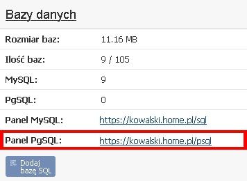 Panel klienta - Usługi - Nazwa serwera - Konfiguracja usługi - Kliknij w link obok pozycji Panelu PgSQL
