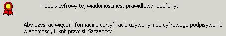 Przykład potwierdzenia autentyczności podpisu cyfrowego w programie Microsoft Office Outlook 2003 SP3