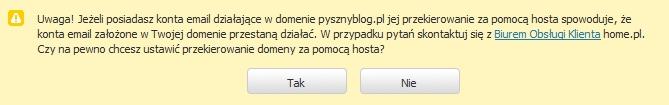 Panel klienta - Konfiguracja domeny - Ostrzeżenie - Podczas próby przekierowania domeny na inny host zostanie wyświetlone następujące ostrzeżenie