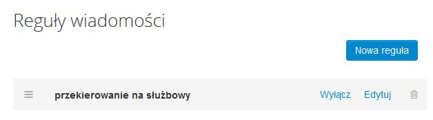 Poczta home.pl - Ustawienia - Reguły wiadomości - Lista aktywnych reguł - Zarządzaj listą dodanych reguł
