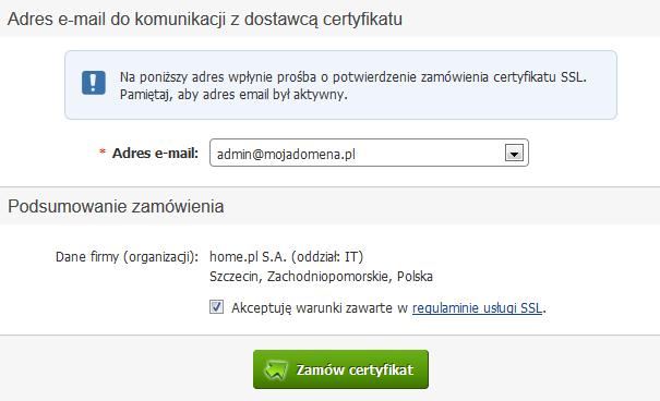 Panel klienta - Certyfikat homeSSL - zamówienie - Adres e-mail do komunikacji z dostawcą certyfikatu - Podsumowanie zamówienia - Zaakceptuj warunki zawarte w regulaminie usługi SSL