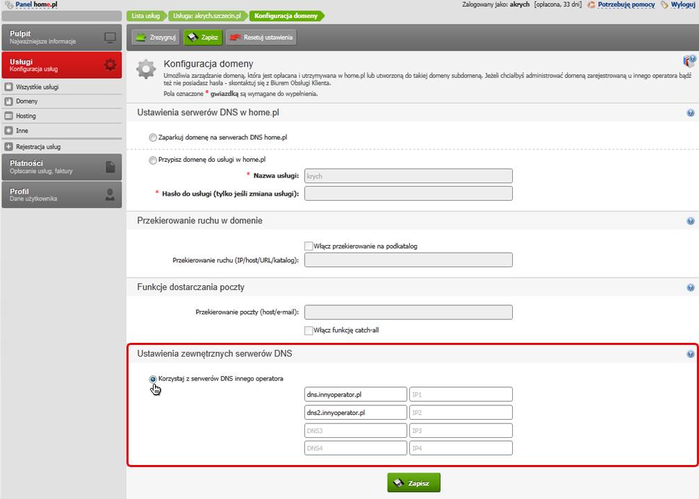 Panel klienta - Usługi - Wybrana usługa - Konfiguracja domeny - Zaznacz opcję Korzystaj z serwerów DNS innego operatora i wpisz poniżej adresy serwerów DNS otrzymane od dostawcy serwera zewnętrznego