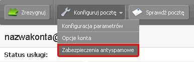 Panel Klienta - Usługi - Wybrana usługa - Lista usług powiązanych - Konfiguracja usługi - Aby przejść do edycji zabezpieczeń antyspamowych należy kliknąć przycisk Konfiguruj pocztę w menu akcji