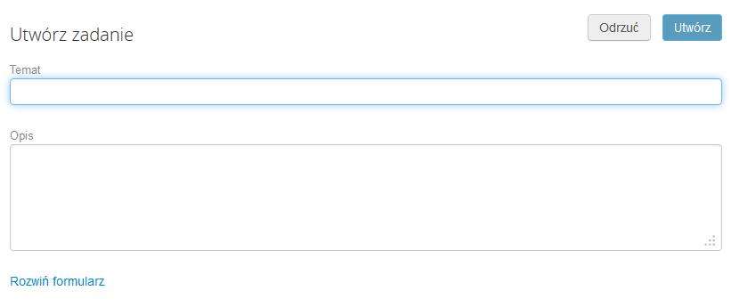 Poczta home.pl - Zadania - Nowe - Uzupełnij formularz i kliknij link Rozwiń formularz, aby dodać szczegółowe informację