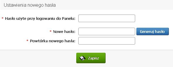 Panel klienta - Zmień hasło - W formularzu Ustawienia nowego hasła podaj Hasło użyte przy logowaniu do Panelu i nowe hasło