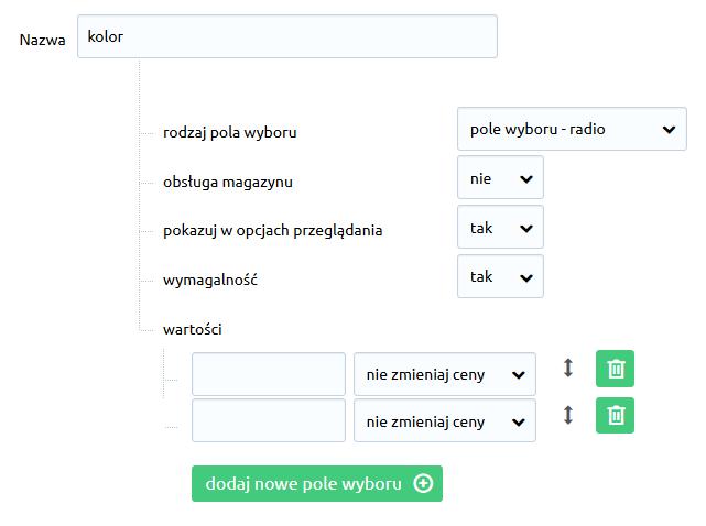 Sklep internetowy - Asortyment - Warianty produktów - Dodaj zestaw wariantów - Dodaj cechę - Kliknij przycisk dodaj nowe pole wyboru