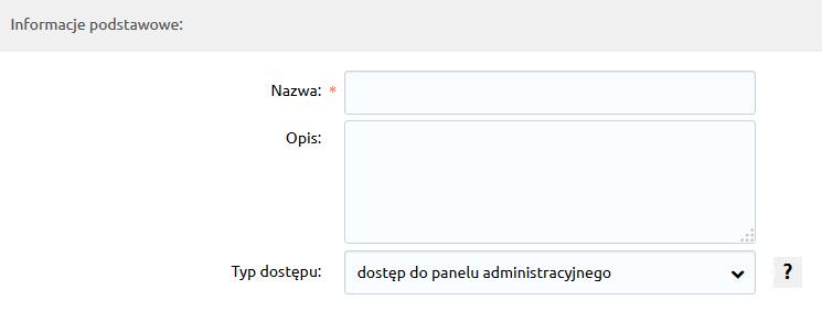Sklep internetowy - Konfiguracja - Administracja, System - Administratorzy - Dodaj grupę administratorów - Uzupełnij wyświetlony formularz
