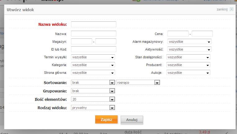 Sklep internetowy - Asortyment - Produkty - Widok - Utwórz widok z aktualnych wyników - Zdefiniuj własne parametry wyszukiwania