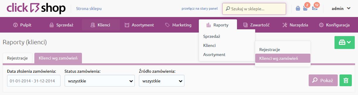 Sklep internetowy - Raporty - Klienci - Wybierz opcje menu Klienci wg. zamówień
