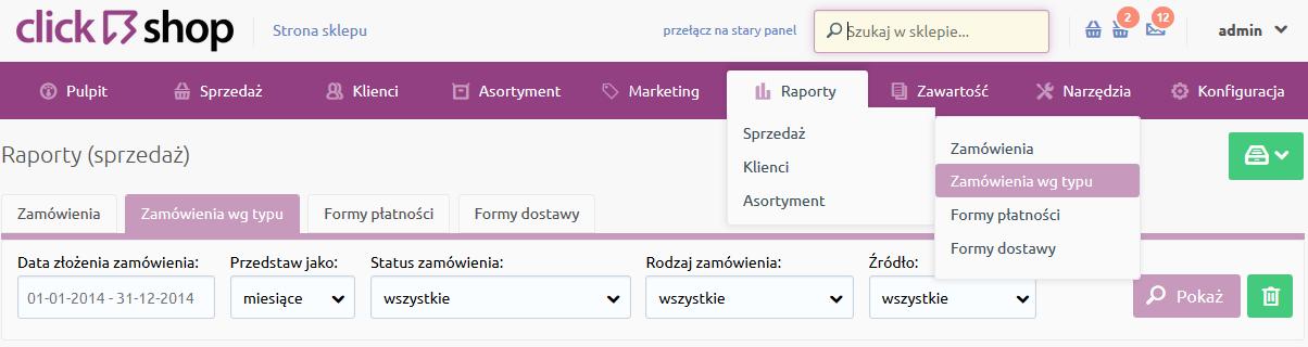 Sklep internetowy - Raporty - Sprzedaż - Wybierz opcje menu Zamówienia wg. typu