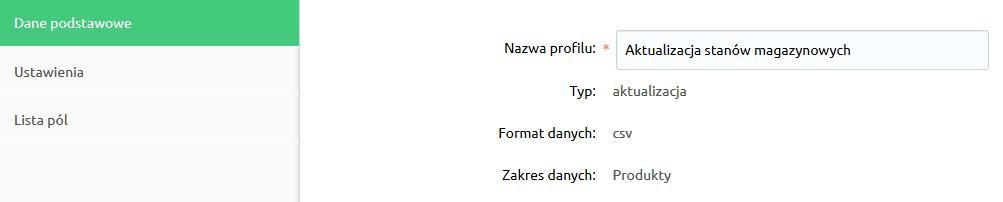 Sklep internetowy - Asortyment - Produkty - Importuj / Eksportuj - Profil CSV - Dane podstawowe - Zmodyfikuj ustawienia wybranego profilu