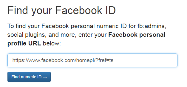 To find your Facebook personal numeric ID for fb:admins, social plugins, and more, enter your Facebook personal profile URL