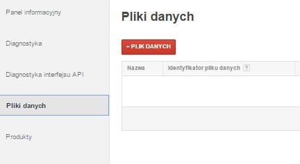 Google Merchant Center - Panel klienta - Plik danych - Kliknij w opcje +Plik danych