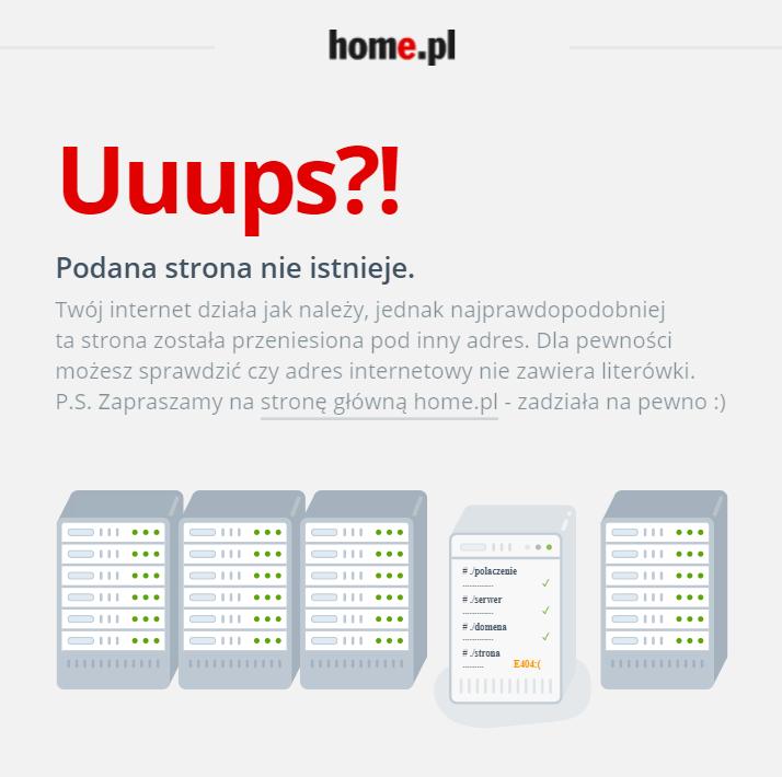 Strona błędu 404, gdy wywołasz nieistniejący adres na naszej stronie WWW (home.pl).