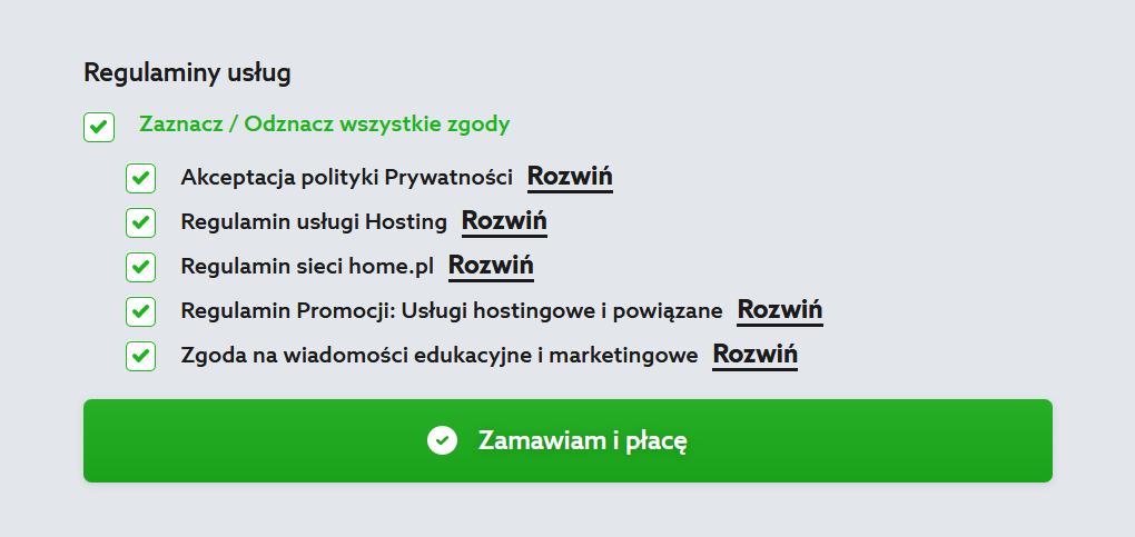 Serwis home.pl - Menu - Hosting - Oferta - Wybieram - Okres rozliczeniowy - Podsumowanie - Konto - Twoje zamówienie - Zapoznaj się poniżej z Regulaminami usług i zaznacz wymagane zgody