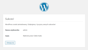 Przeglądarka internetowa - Adres URL - Instalacja - Potwierdzenie zakończenia instalacji systemu WordPress - Sukces - Kliknij przycisk Zaloguj się