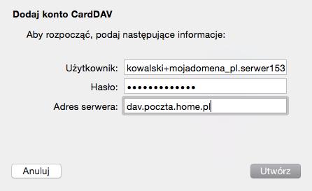 iOS (MacBook) - Mail - Dodaj konto - Dodaj inne konto - Dodaj konto CardDAV - Uzupełnij formularz konfiguracji