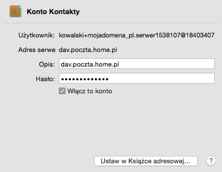 iOS (MacBook) - Mail - Dodaj konto - Dodaj inne konto - Dodaj konto CardDAV - Potwierdź formularz konfiguracji - Określ zasady synchronizacji