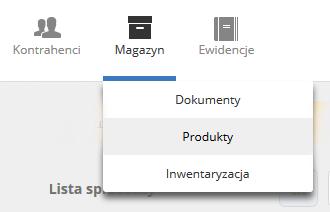 eKsięgowość - Magazyn - Wybierz podopcję Produkty