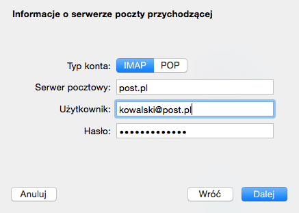 Program Mail - Mail - Konta - Lista kont pocztowych - Dodaj inne konto - Dodaj konto Mail - Zdefiniuj ustawienia dla serwera poczty przychodzącej i kliknij przycisk Dalej