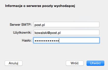Program Mail - Mail - Konta - Lista kont pocztowych - Dodaj inne konto - Dodaj konto Mail - Zdefiniuj ustawienia dla serwera poczty wychodzącej i kliknij przycisk Utwórz