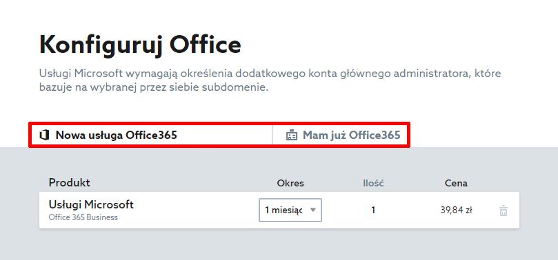 Wybierz czy posiadasz już Office 365. Nowa usługa Office 365 lub Mam już Office 365.