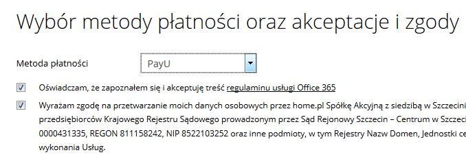 cp.market.home.pl - Sklep - Zakup dodatkowe usługi - Pakiety Office 365 - Zamów - Wybór metody płatności oraz akceptacje i zgody - Wybierz metodę płatności za zamówienie