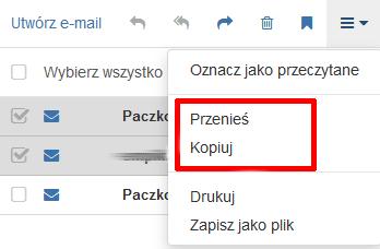 Poczta home.pl - Skrzynka odbiorcza - Lista wiadomości - Działania - Wybierz opcję Kopiuj albo Przenieś