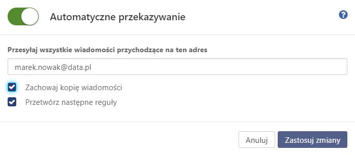 Włącz automatyczne przekazywanie aby przekierować pocztę na inny adres e-mail