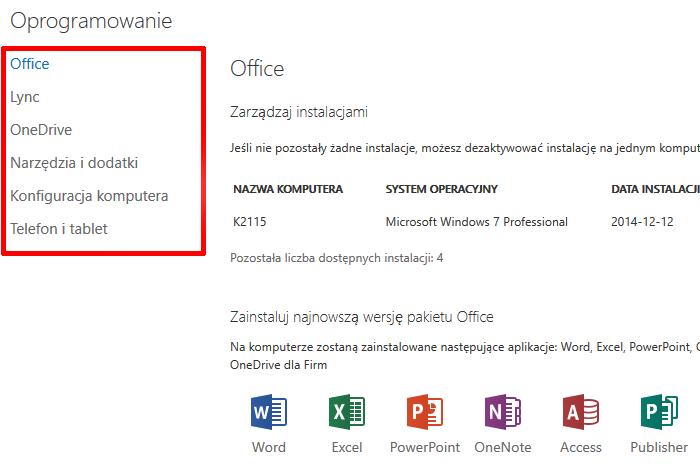 Panel Office 365 - Instalowanie pakietu Office na większej liczbie urządzeń - Zainstaluj - Oprogramowanie - Wybierz dostępne oprogramowanie