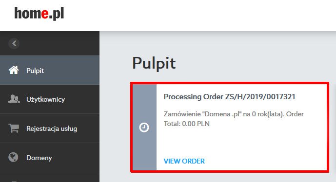 Panel klienta home.pl - Pulpit - Powiadomienie o utworzeniu odpowiedniego zamówienia - Kliknij w przycisk View Order