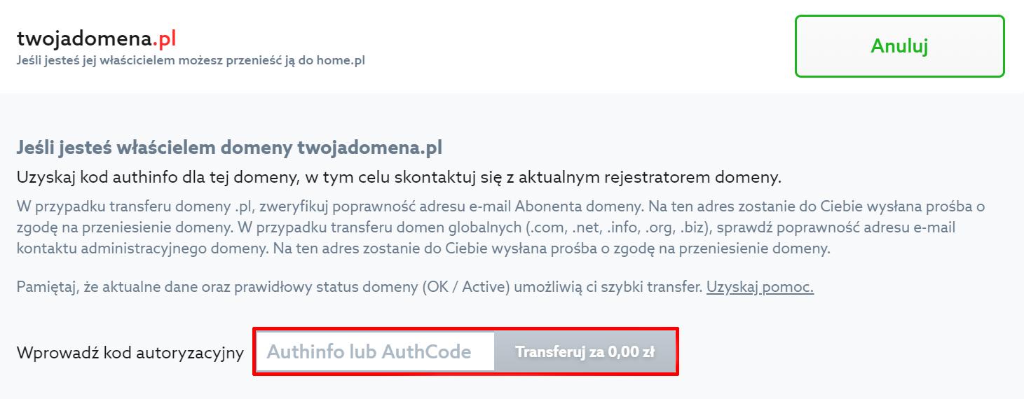 Wpisz authinfo dla domeny, którą chcesz przenieść do home.pl