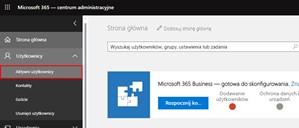 Zarządzanie licencjami użytkowników Microsoft 365
