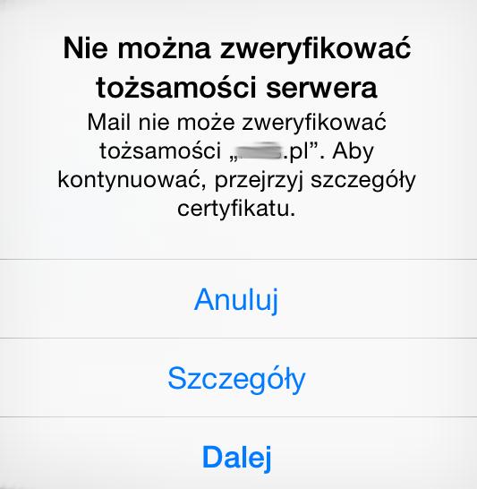 Błąd certyfikatu - Nie można zweryfikować tożsamość serwera - Mail nie może zweryfikować tożsamości - Aby kontynuować, przejrzyj szczegóły certyfikatu