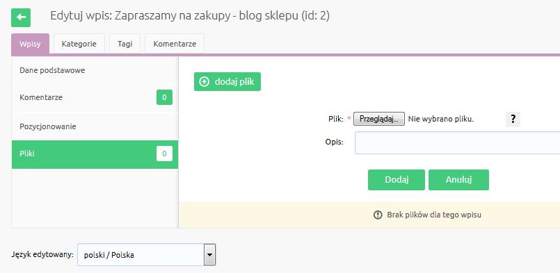 eSklep - Zawartość - Blog - Wpisy - Edytuj - Pliki - Zarządzaj plikami dołączonymi do artykułu