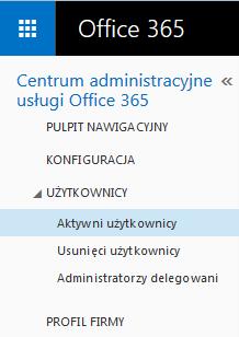 Office 365 - Użytkownicy -  Kliknij opcję Aktywni użytkownicy
