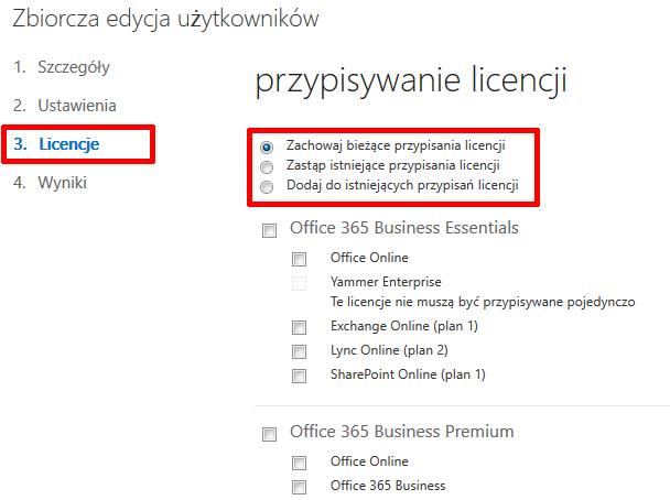 Office 365 - Użytkownicy - Aktywni użytkownicy - Wybrani użytkownicy - Edytuj - Szczegóły - Ustawienia - Licencje - Dokonaj odpowiednich modyfikacji